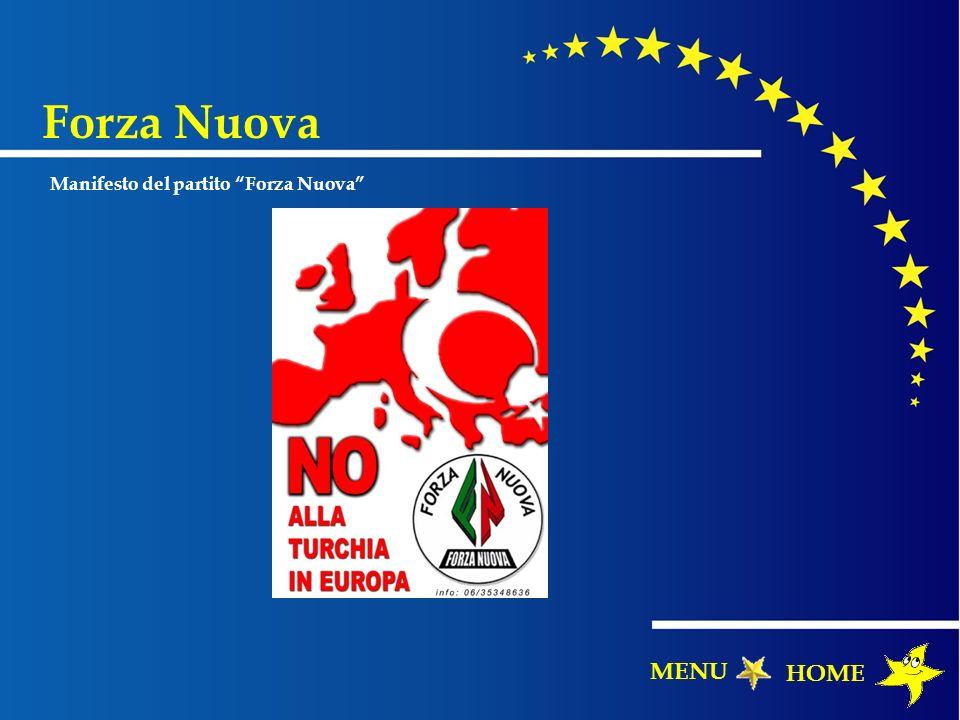Forza Nuova Manifesto del partito Forza Nuova MENU HOME