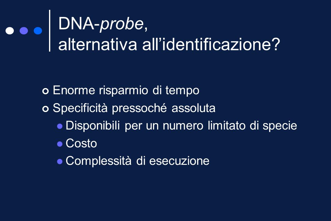 DNA-probe, alternativa all'identificazione