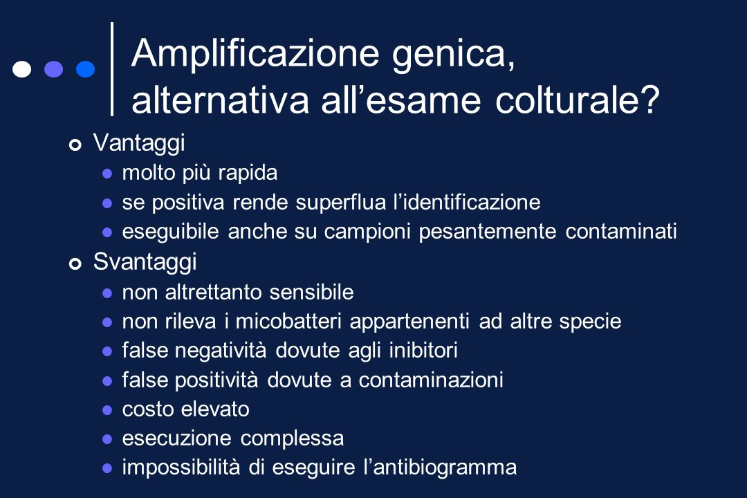 Amplificazione genica, alternativa all'esame colturale