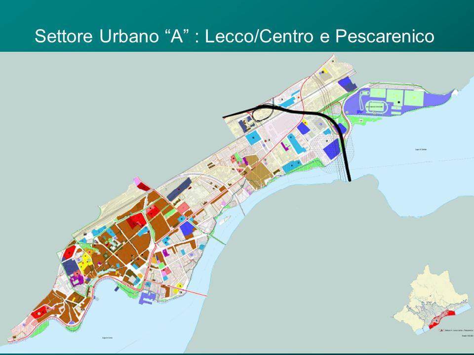 Settore Urbano A : Lecco/Centro e Pescarenico
