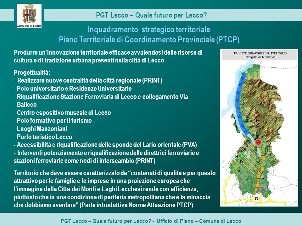 Inquadramento strategico territoriale