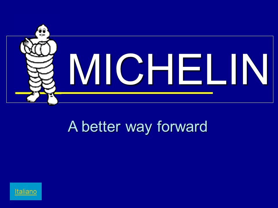 MICHELIN A better way forward Italiano