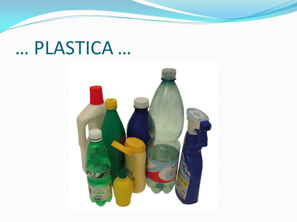 … PLASTICA …