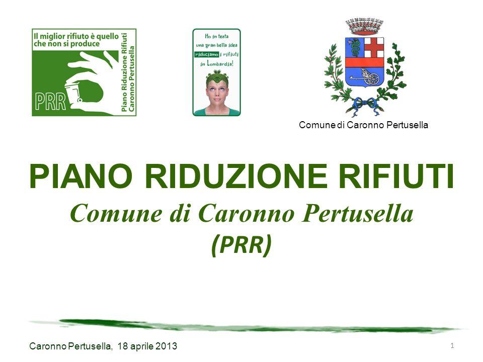 PIANO RIDUZIONE RIFIUTI Comune di Caronno Pertusella (PRR)