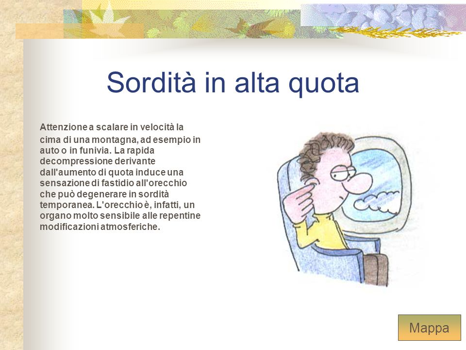Sordità in alta quota