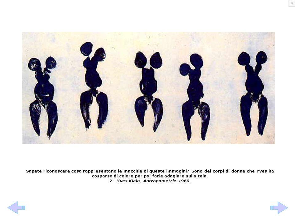 2 - Yves Klein, Antropometrie 1960.
