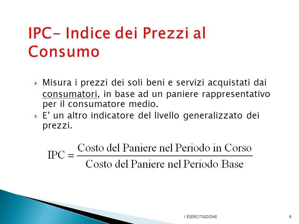 IPC- Indice dei Prezzi al Consumo