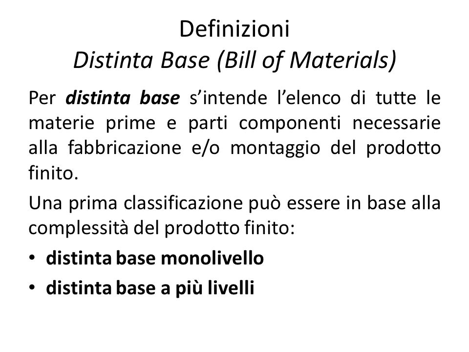 Definizioni Distinta Base (Bill of Materials)