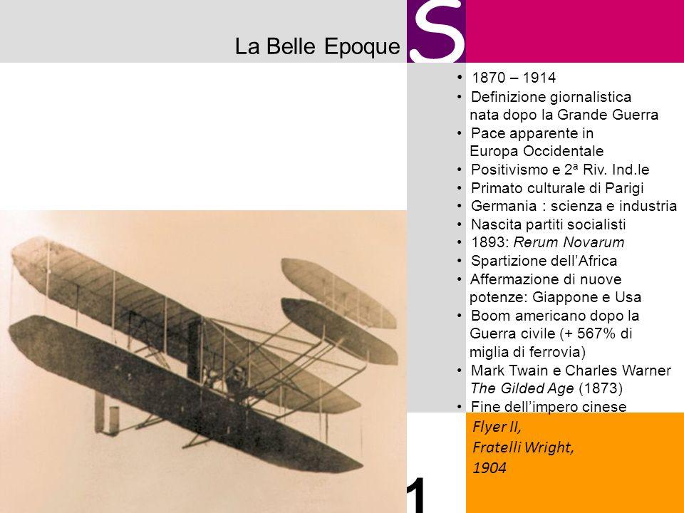 S 1 La Belle Epoque 1870 – 1914 Flyer II, Fratelli Wright, 1904