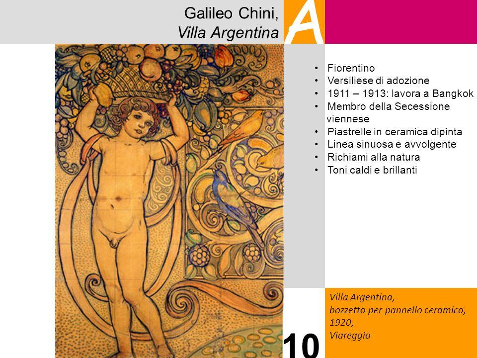 A 10 Galileo Chini, Villa Argentina Fiorentino Versiliese di adozione