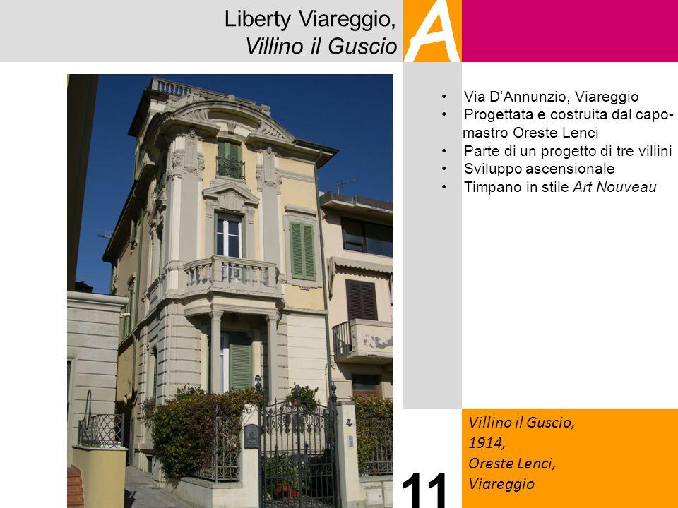 A 11 Liberty Viareggio, Villino il Guscio Villino il Guscio, 1914,