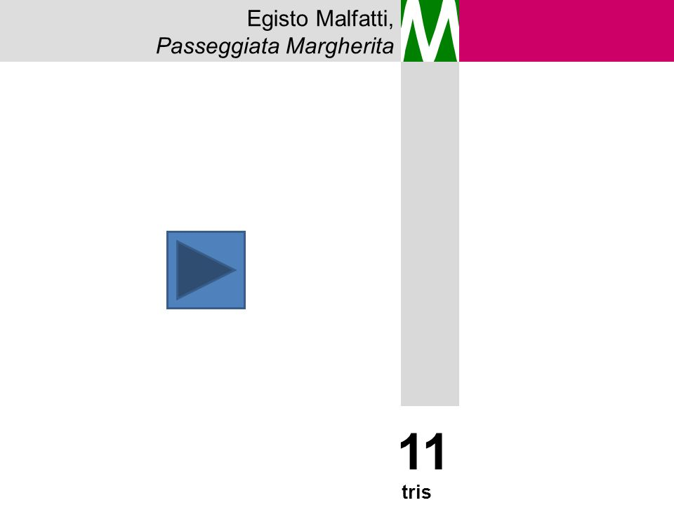 Egisto Malfatti, Passeggiata Margherita M 11 tris 14