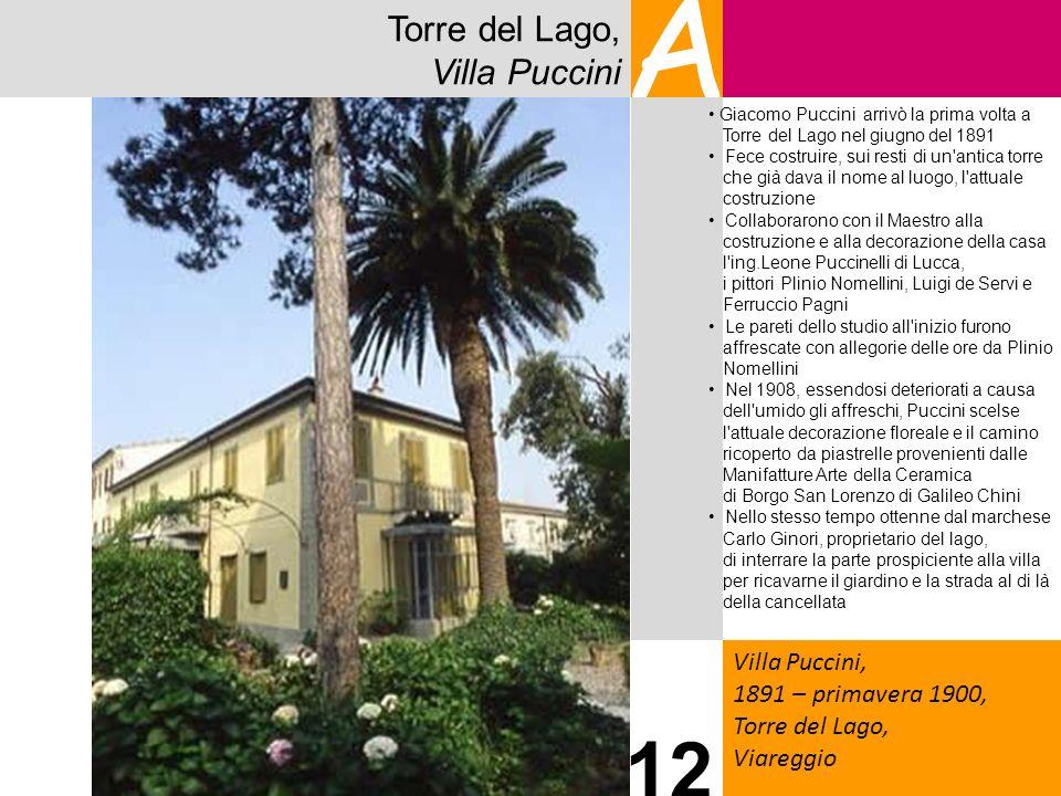 A 12 Torre del Lago, Villa Puccini Villa Puccini,