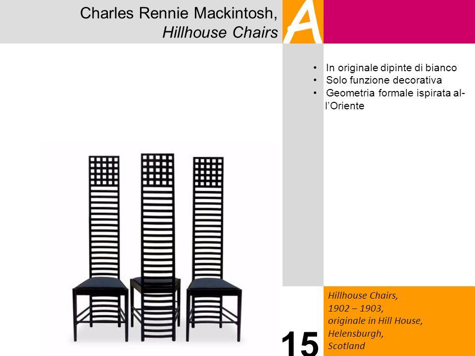 A 15 Charles Rennie Mackintosh, Hillhouse Chairs