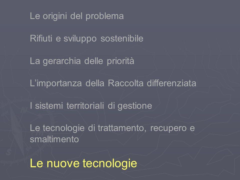 Le nuove tecnologie Le origini del problema