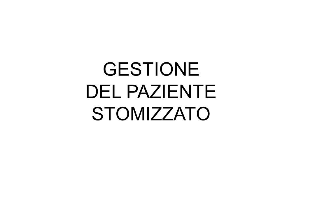 GESTIONE DEL PAZIENTE STOMIZZATO