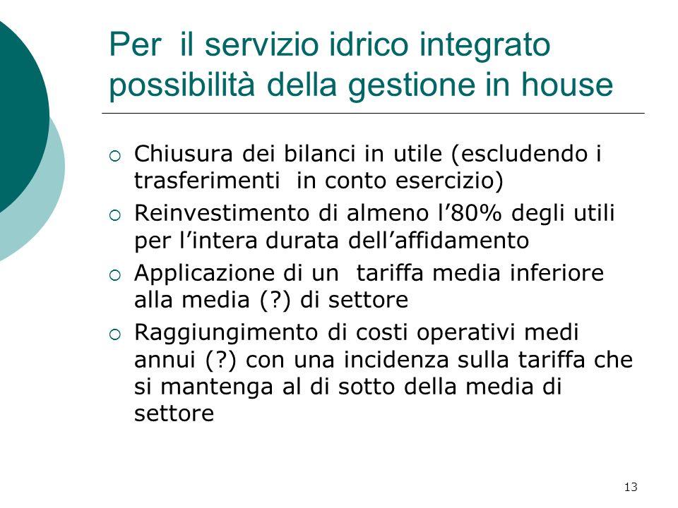 Per il servizio idrico integrato possibilità della gestione in house