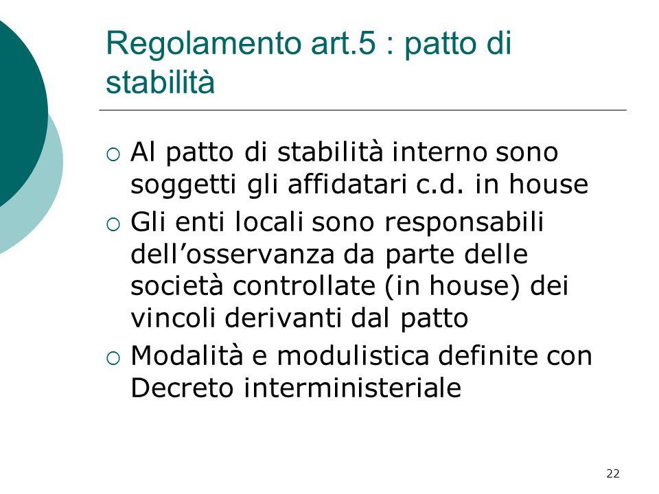 Regolamento art.5 : patto di stabilità