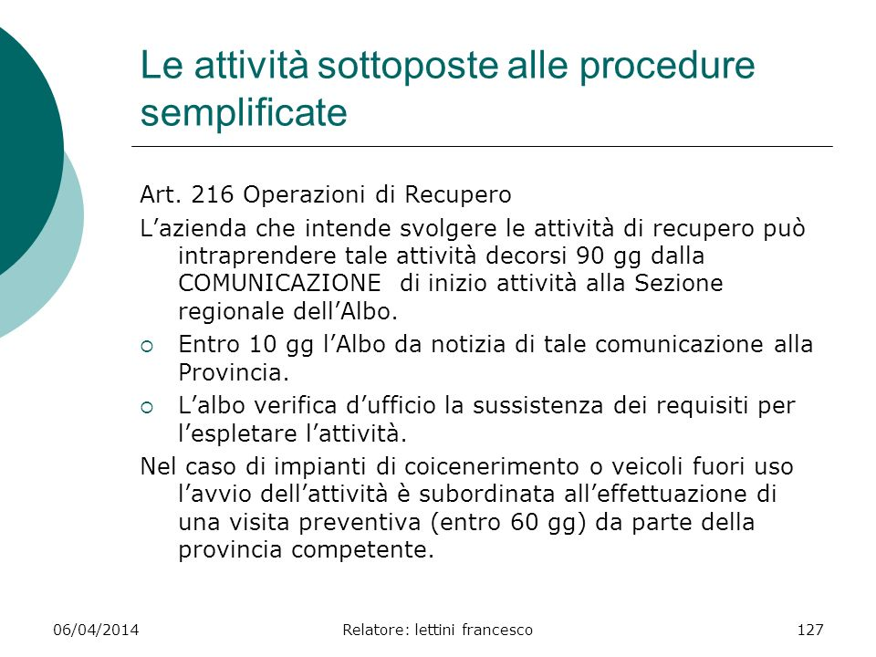 Le attività sottoposte alle procedure semplificate