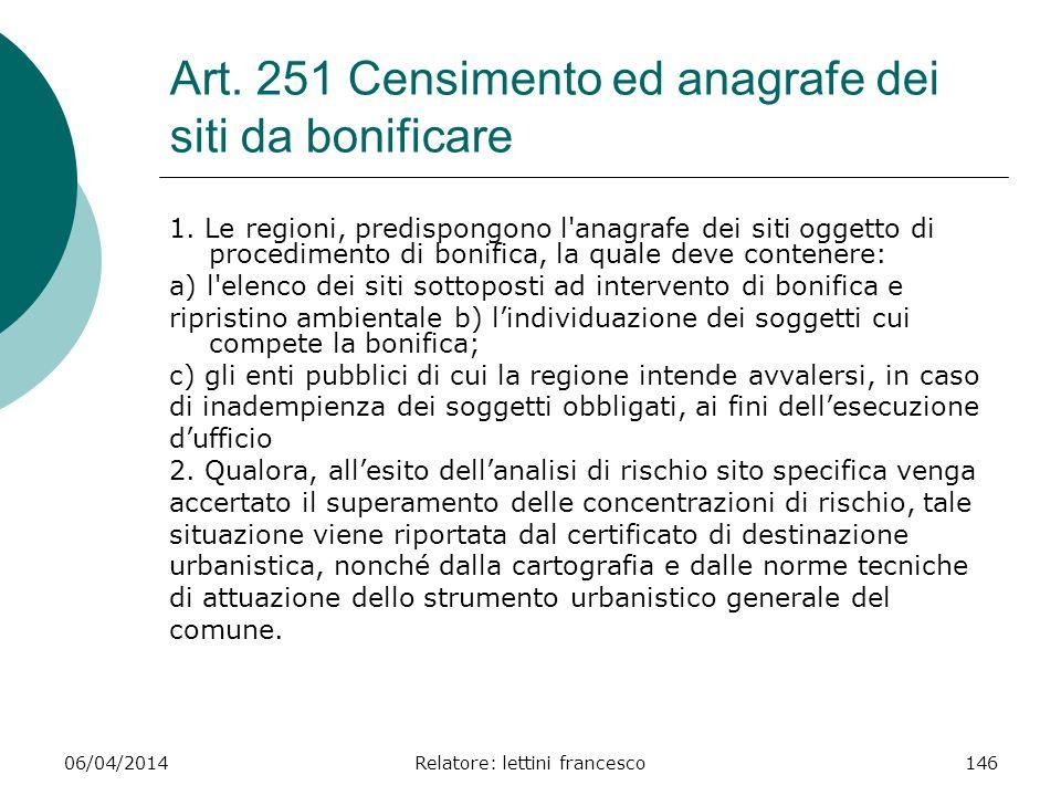 Art. 251 Censimento ed anagrafe dei siti da bonificare