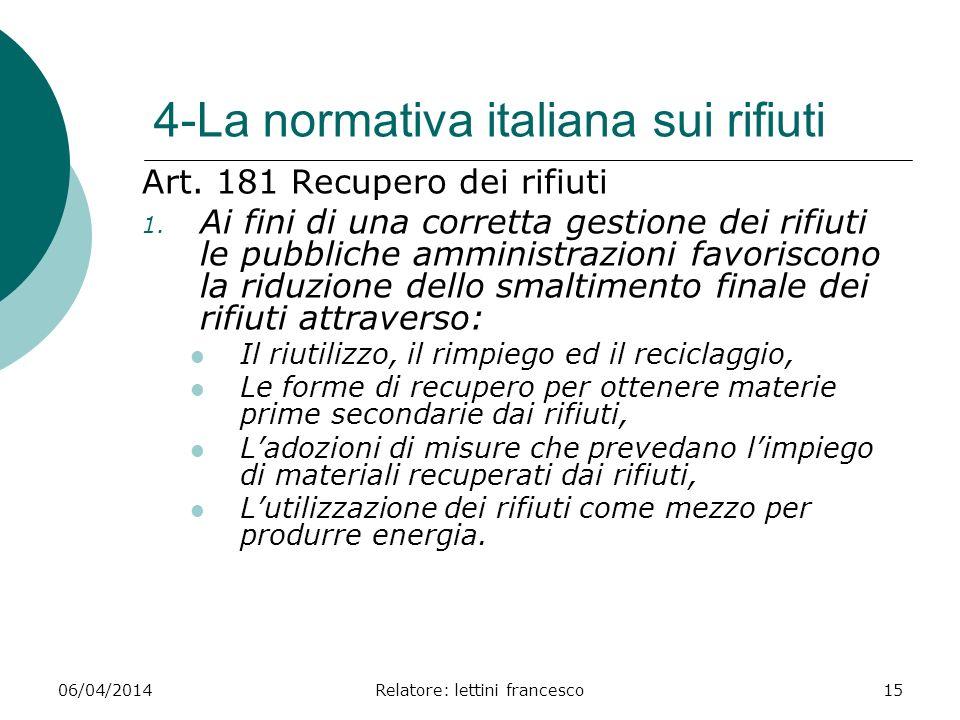 4-La normativa italiana sui rifiuti