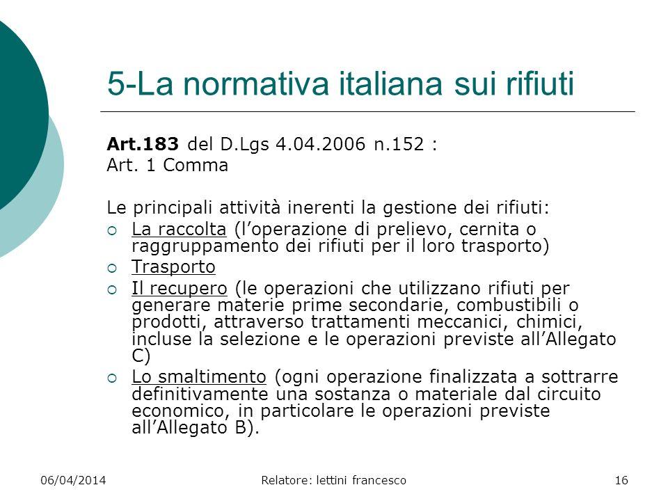 5-La normativa italiana sui rifiuti