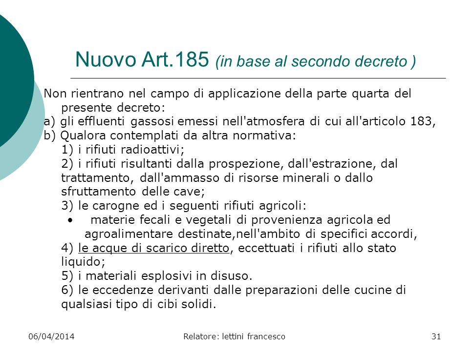 Nuovo Art.185 (in base al secondo decreto )