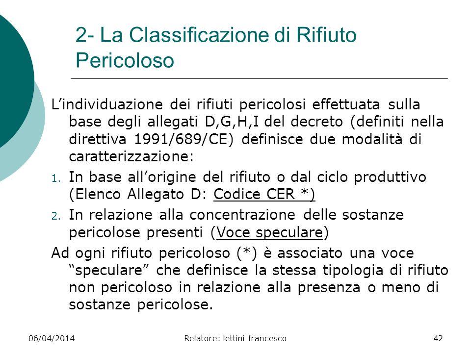 2- La Classificazione di Rifiuto Pericoloso