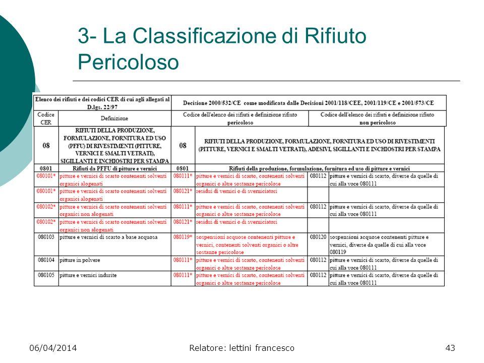 3- La Classificazione di Rifiuto Pericoloso