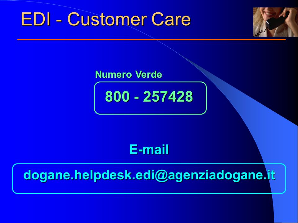 EDI - Customer Care 800 - 257428 E-mail