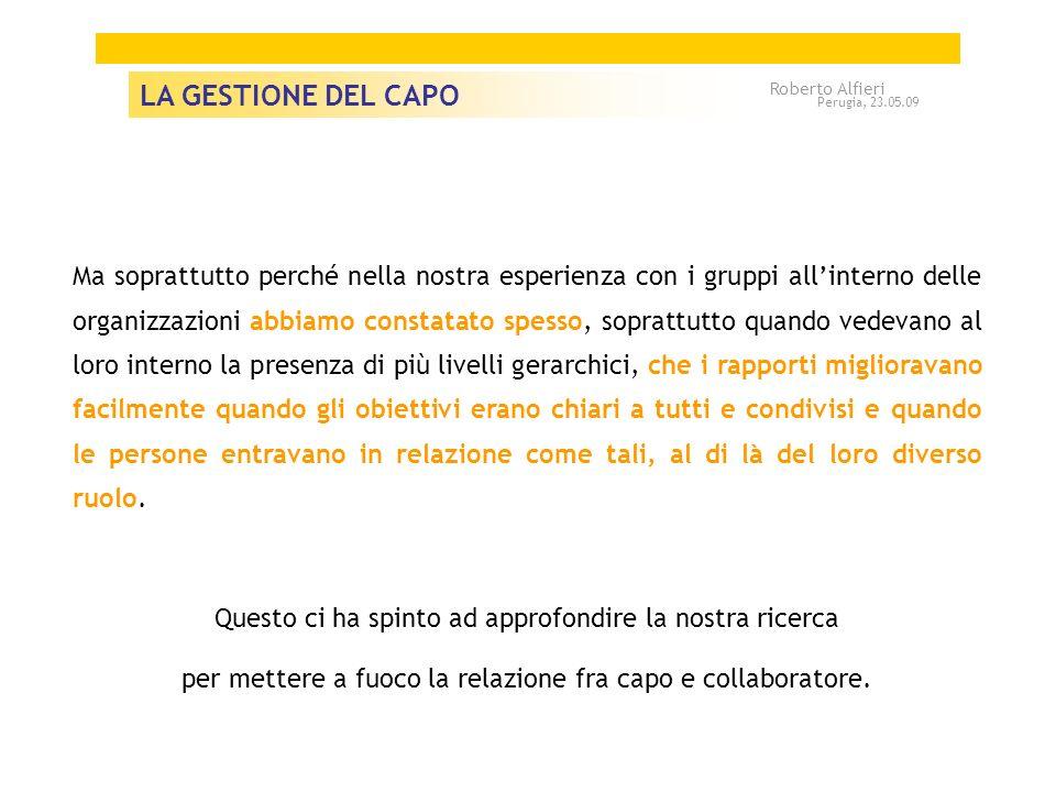 LA GESTIONE DEL CAPO Roberto Alfieri. Perugia, 23.05.09.