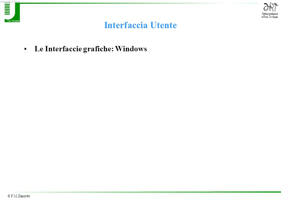 Interfaccia Utente Le Interfaccie grafiche: Windows
