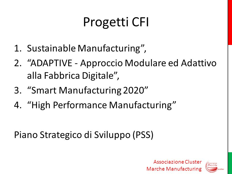 Progetti CFI Sustainable Manufacturing ,