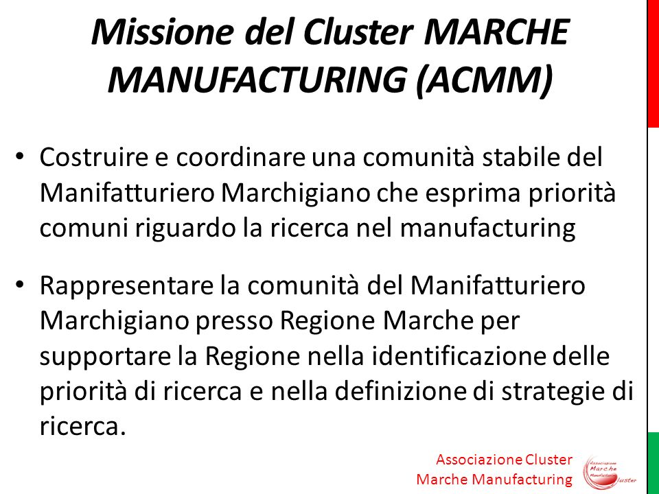 Missione del Cluster MARCHE MANUFACTURING (ACMM)