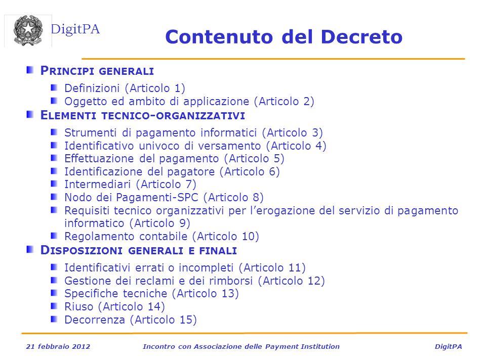 Contenuto del Decreto Principi generali Elementi tecnico-organizzativi