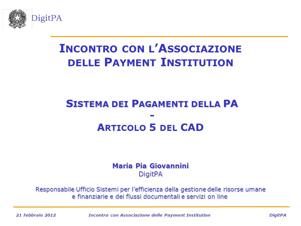 Incontro con l'Associazione delle Payment Institution Sistema dei Pagamenti della PA - Articolo 5 del CAD