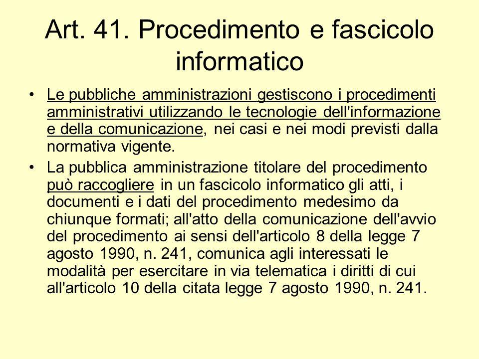 Art. 41. Procedimento e fascicolo informatico