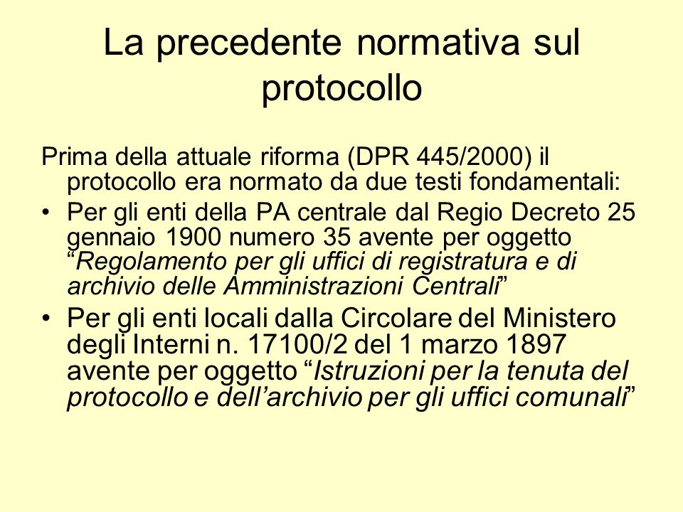 La precedente normativa sul protocollo