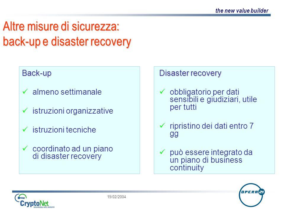 Altre misure di sicurezza: back-up e disaster recovery