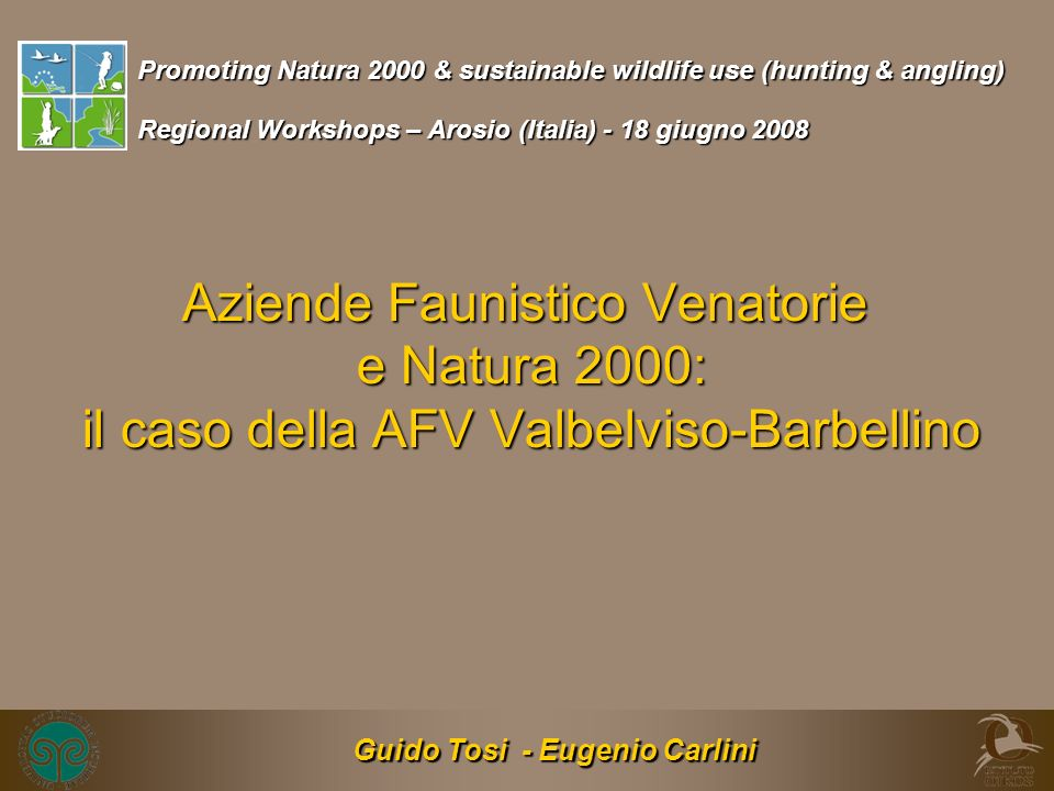 Promoting Natura 2000 & sustainable wildlife use (hunting & angling)