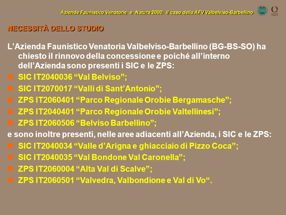 SIC IT2070017 Valli di Sant'Antonio ;