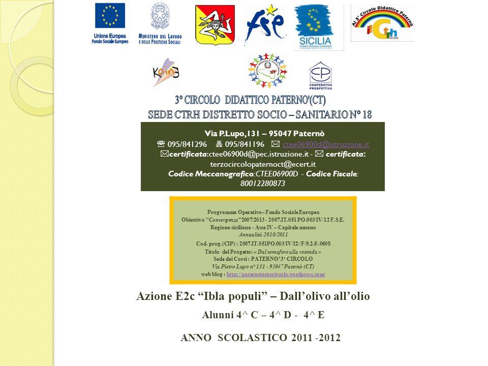 Azione E2c Ibla populi – Dall'olivo all'olio