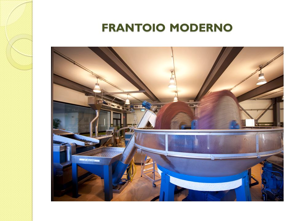 FRANTOIO MODERNO
