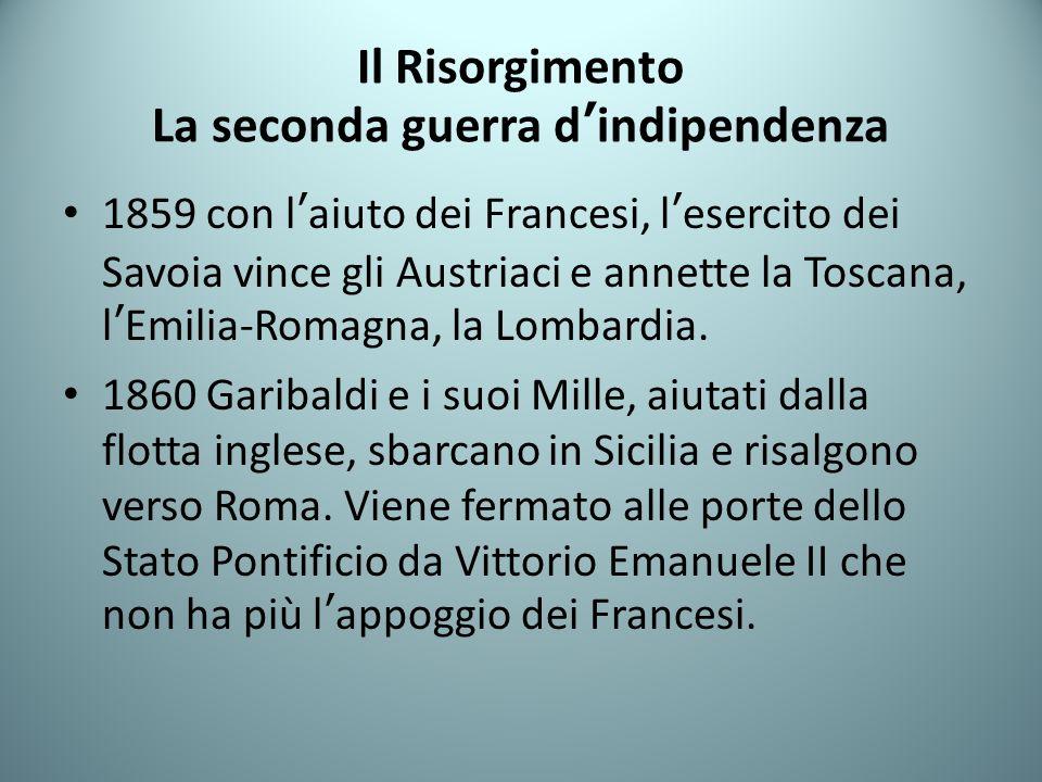 Il Risorgimento La seconda guerra d'indipendenza