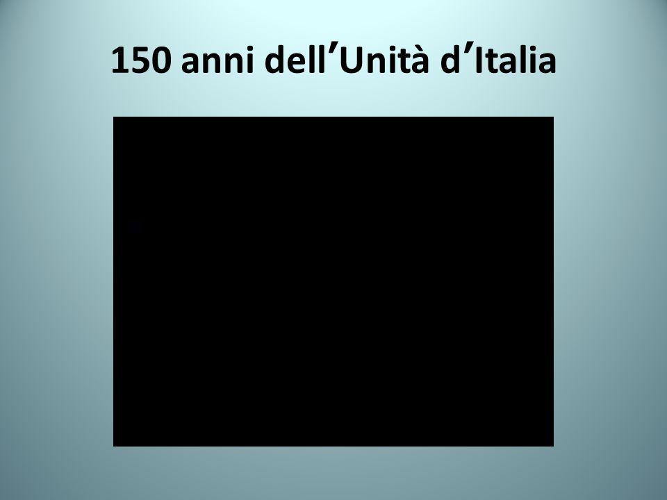 150 anni dell'Unità d'Italia