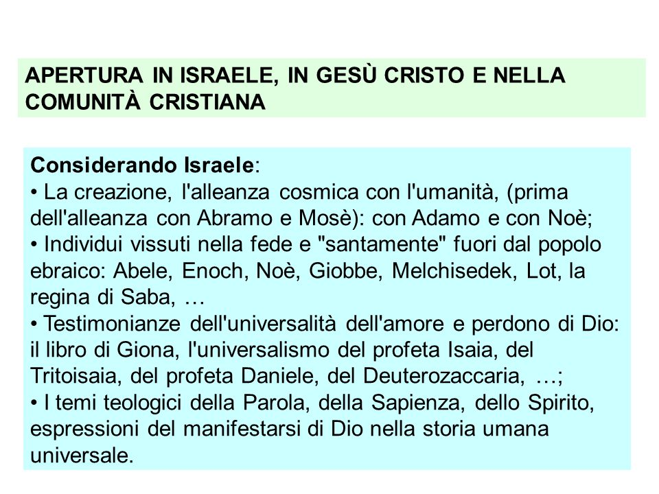 APERTURA IN ISRAELE, IN GESÙ CRISTO E NELLA COMUNITÀ CRISTIANA