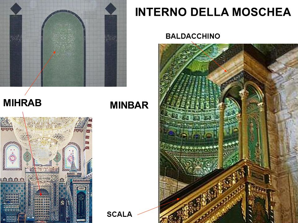 INTERNO DELLA MOSCHEA BALDACCHINO MIHRAB MINBAR SCALA