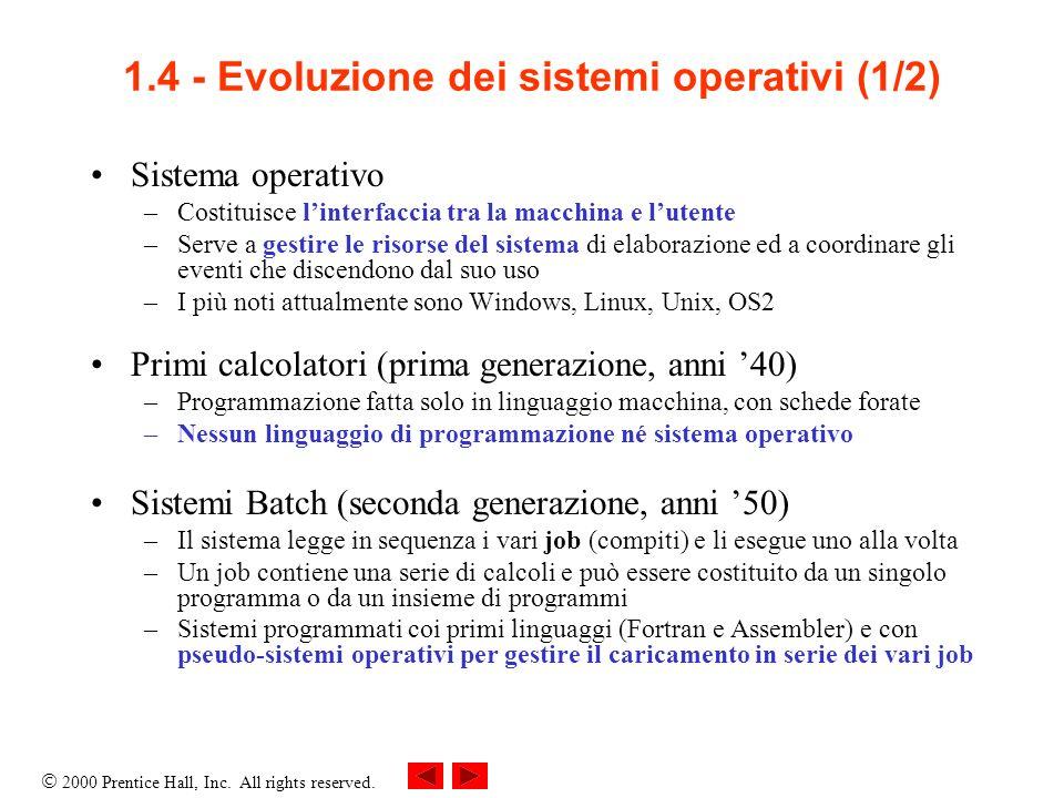 1.4 - Evoluzione dei sistemi operativi (1/2)