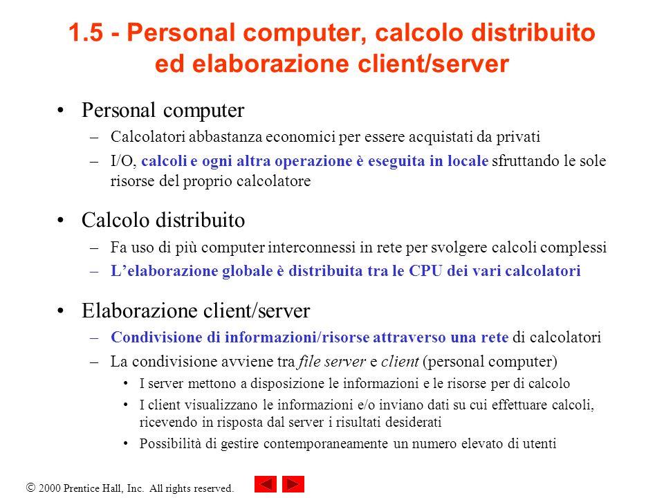 1.5 - Personal computer, calcolo distribuito ed elaborazione client/server