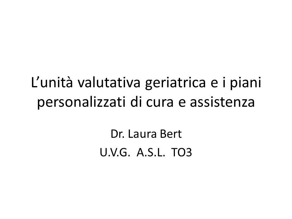 L'unità valutativa geriatrica e i piani personalizzati di cura e assistenza